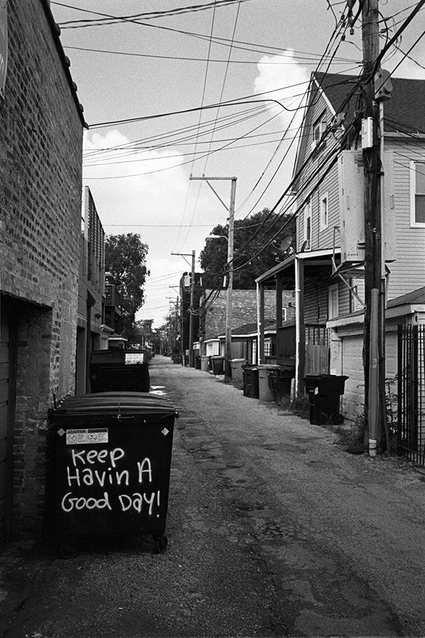 photoblog-freelance-photographer-michaeljarecki-commercial-street-chicago_alley-keephavinagoodday-dumpster-postive_vibes-good_times-cool-awesome